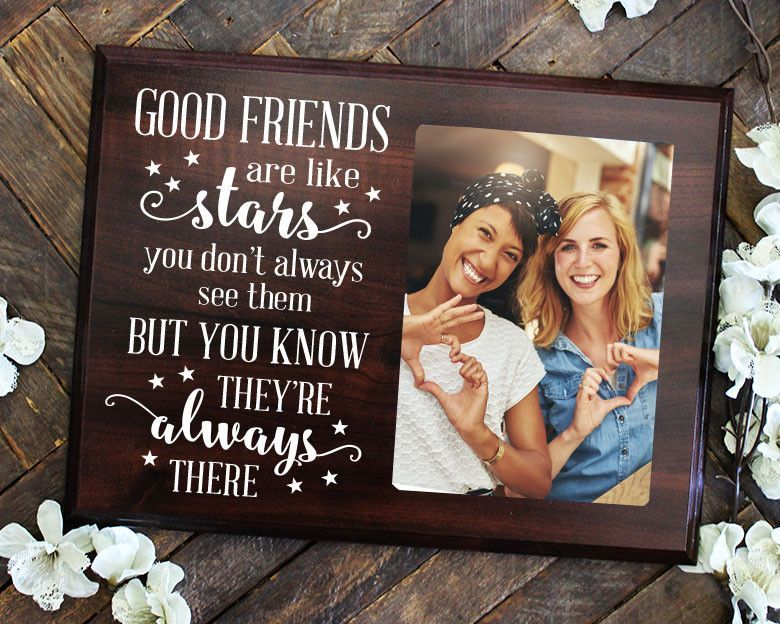 Good Friends are Like Stars Sign Picture Frame Friend Gift Best ...