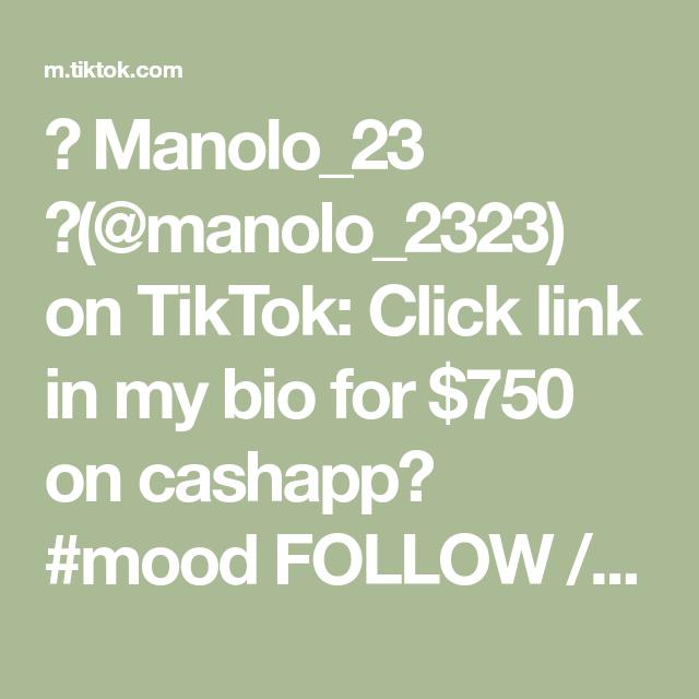 Manolo 23 Manolo 2323 On Tiktok Click Link In My Bio For 750 On Cashapp Mood Follow Ig Manooloo 7 Manolo Mood Bio