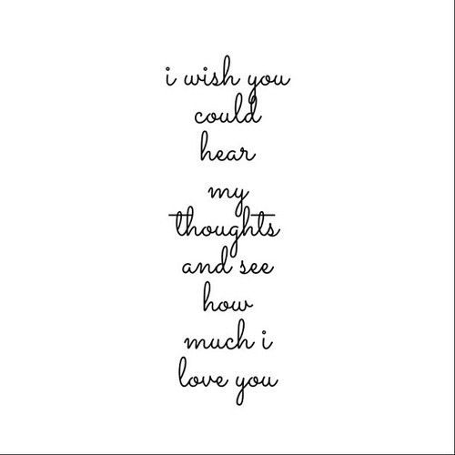 I Wish You Knew How Much I Love You Love Quotes Quotes Quote Relationship Quotes Girl Quotes Quotes And Sayings Image Quo My Love Be Yourself Quotes I Love You