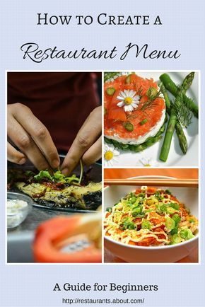 10 Tips for a Creating Your Restaurant Menu Restaurants and Menu