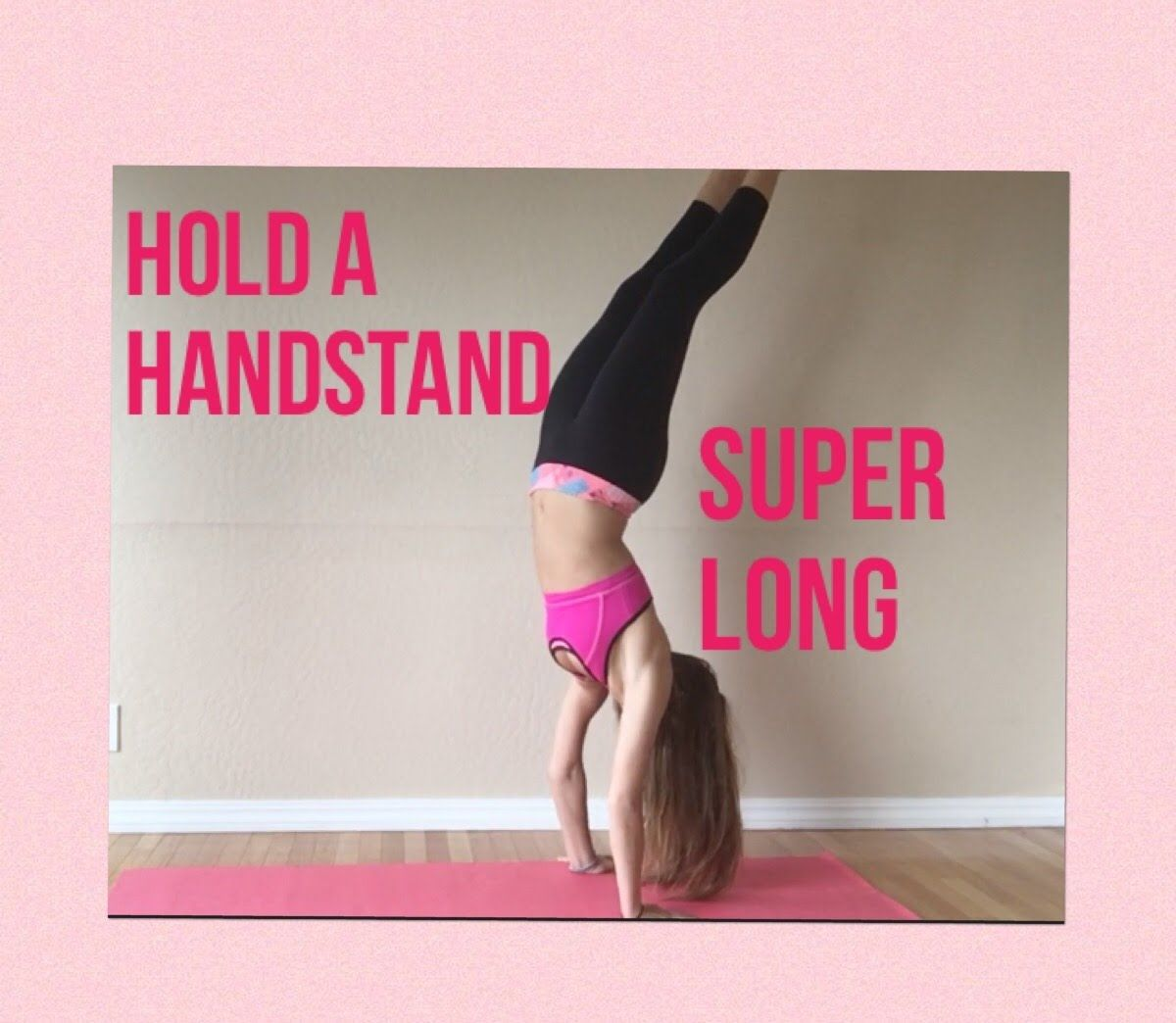 How to HOLD A HANDSTAND for a SUPER LONG TIME YouTube