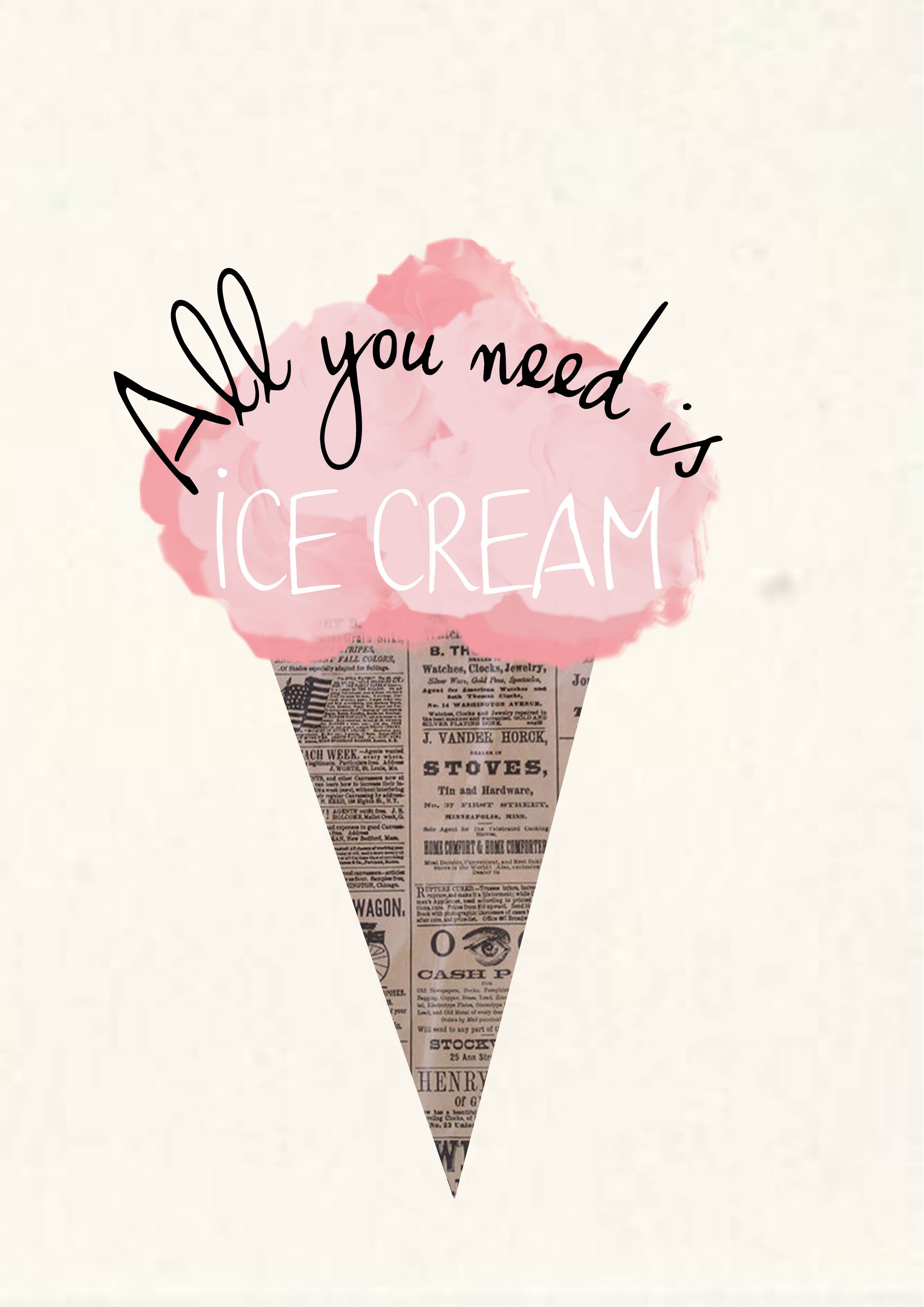 All You Need Is Ice Cream Motivation Pinterest Wallpaper - Ice cream knows how you feel