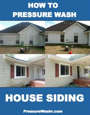 How To Pressure Wash A House To Clean Siding Vinyl Wood Stucco And Brick Pressure Washing House House Siding Clean Siding