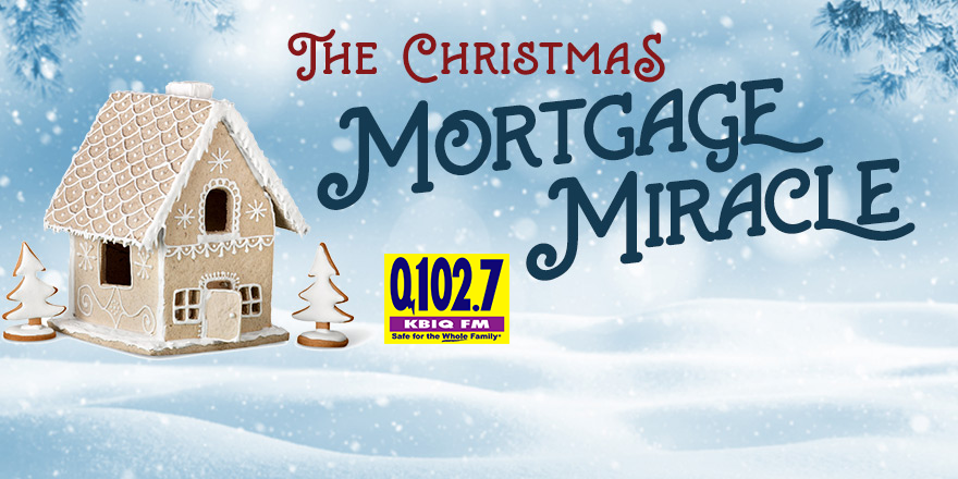 Win Your Mortgage Or Rent Paid For An Entire Year 102 7 Kbiq