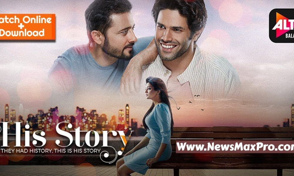His Storyy Altbalaji Web Series Watch Full Episode Online Cast Release Date Story Trailer And Watch Online In 2021 Web Series Episode Online All Episodes
