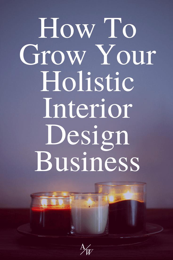 How to grow your holistic interior design business  alycia wicker coach also alyciawicker rh ar pinterest