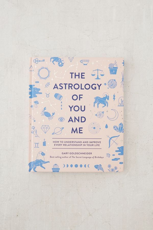 The Astrology of You and Me How to Understand + Improve Every Relationship By Gary Goldschneider is part of  - Shop The Astrology of You and Me How to Understand + Improve Every Relationship By Gary Goldschneider at Urban Outfitters today  Discover more selections just like this online or instore   Shop your favorite brands and sign up for UO Rewards to receive 10% off your next purchase!