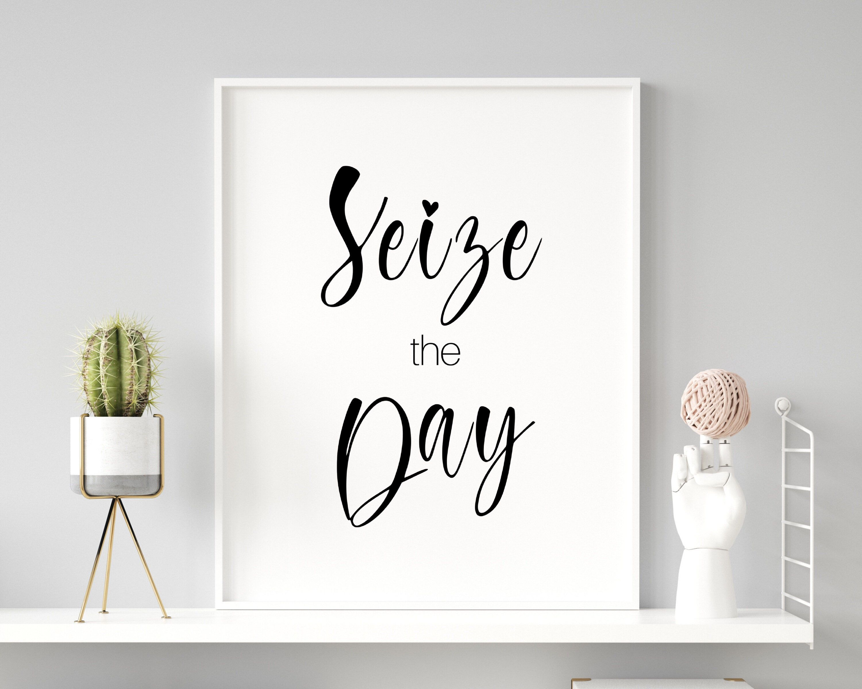 Seize the Day Print Quote Print Kitchen Wall Art Bedroom   Etsy