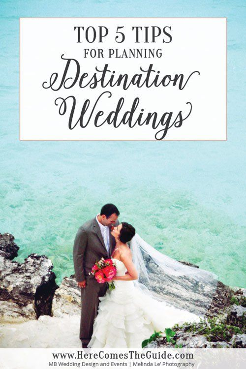 Top 5 Tips For Planning A Destination Wedding