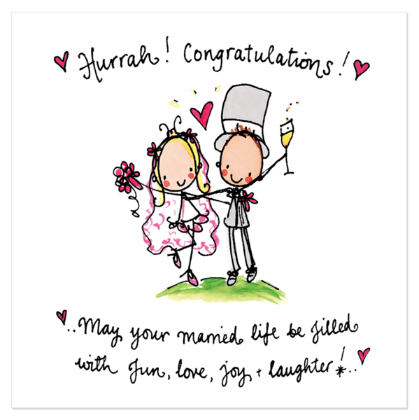Hurrah! Congratulations! May your married life