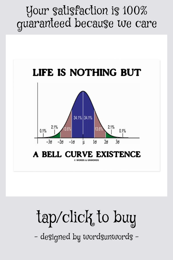Life Is Nothing But A Bell Curve Existence Postcard Zazzle Com Bell Curve Life Postcard