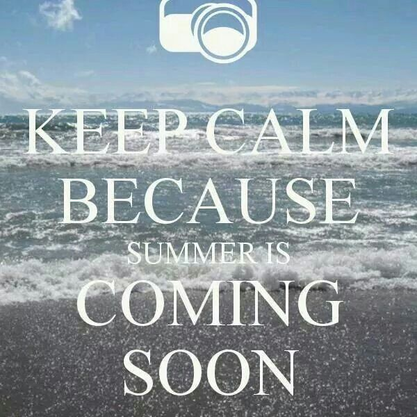 Coming summer
