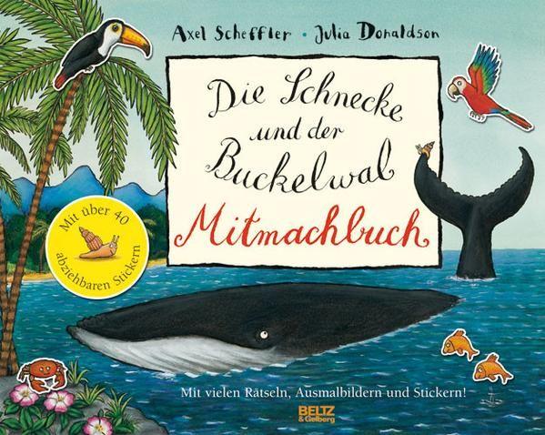 Die Schnecke Und Der Buckelwal Mitmachbuch Beltz Buckelwal Wale Bucher