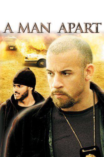 A Man Apart  ~ Vin Diesel