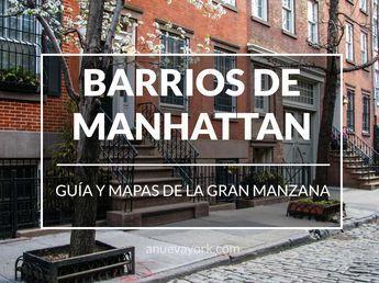 Guía de los barrios de Manhattan (con mapas)
