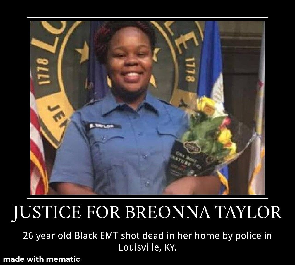 Justice For Breonna Taylor In 2020 Black Lives Matter Black Lives Killed By Police