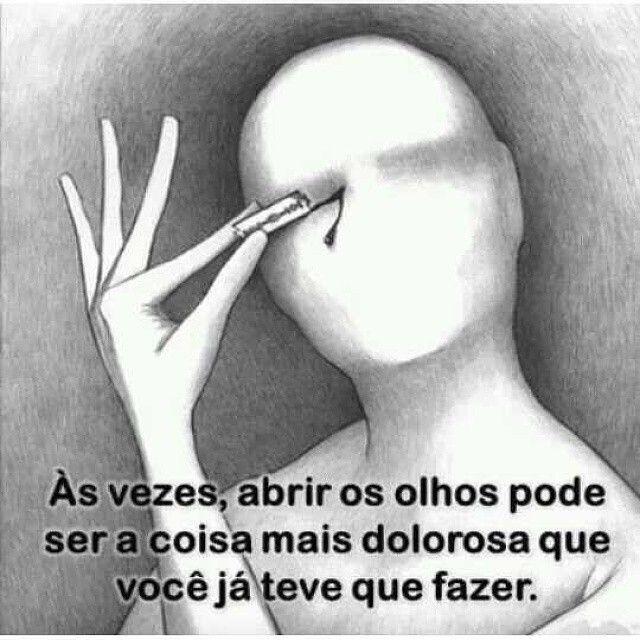 O pior cego é aquele que não quer enxergar. Mesmo que a realidade ...
