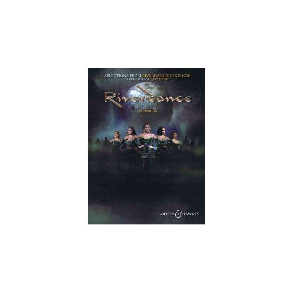 Selections from Riverdance The Show Arranged for Easy Piano