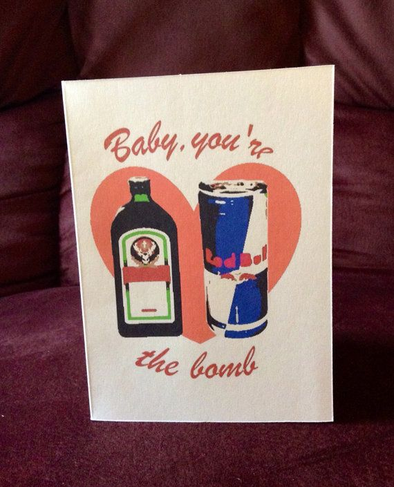 Baby You Re The Bomb Funny Valentine Jagermeister And Redbull Jager