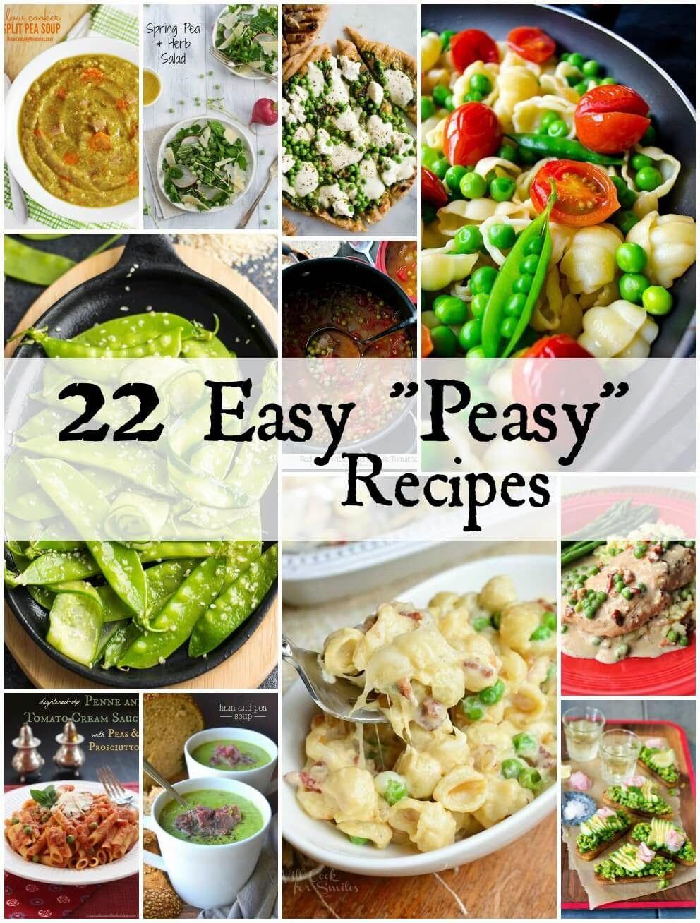"22 Easy ""Peasy"" Recipes"