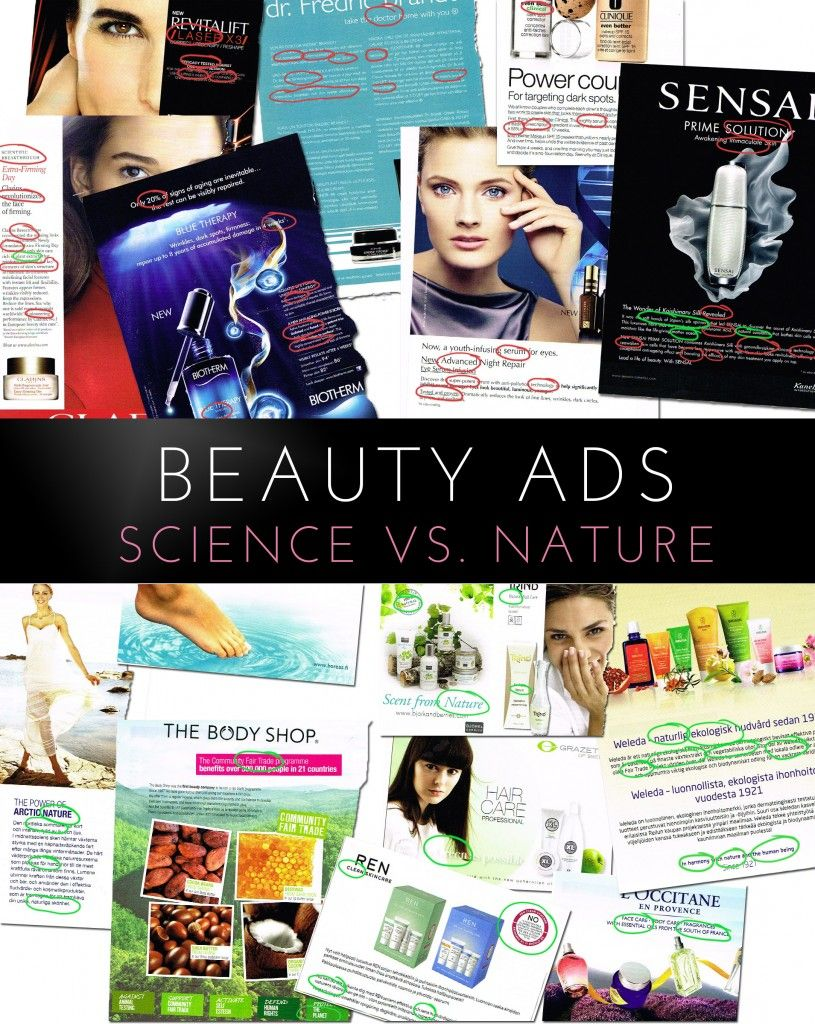 How do cosmetic companies brand themselves? When I looked at beauty advertisements, I clearly notices two camps – the natural brand and the science brands.