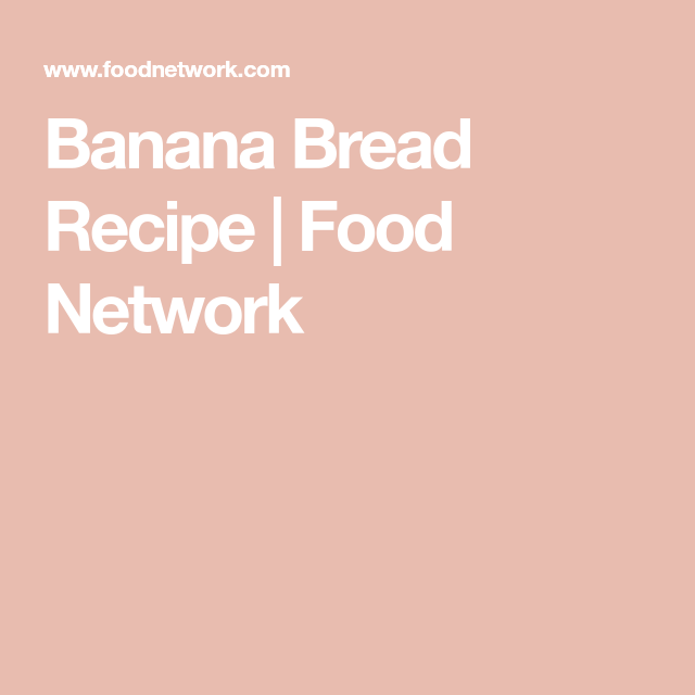 Banana bread recipe food network added chocolate chips turned banana bread recipe food network added chocolate chips turned out yummy forumfinder Gallery