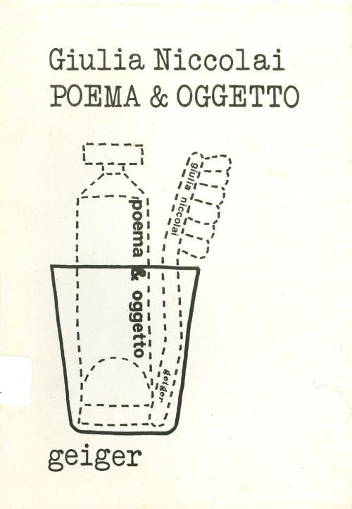 Giulia Niccolai, Poema & oggetto, Geiger Edizioni, 1974(via...