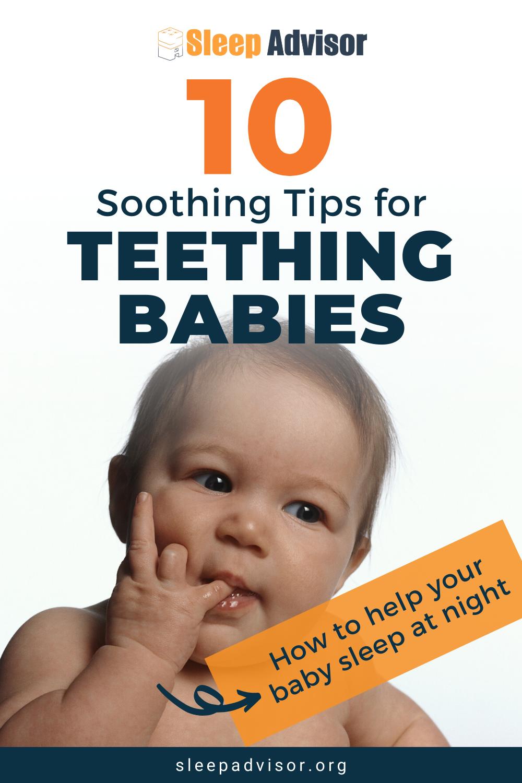 How To Soothe A Teething Baby At Night 10 Helpful Sleeping Tips Baby Teeth Baby Teething Remedies Baby Care Tips