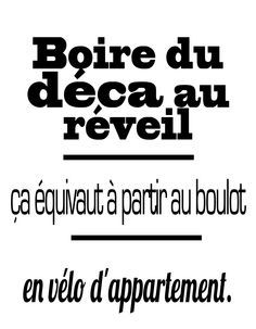 Humour Boulot Travail Lundi Matin Cafe Humour Citation Humour