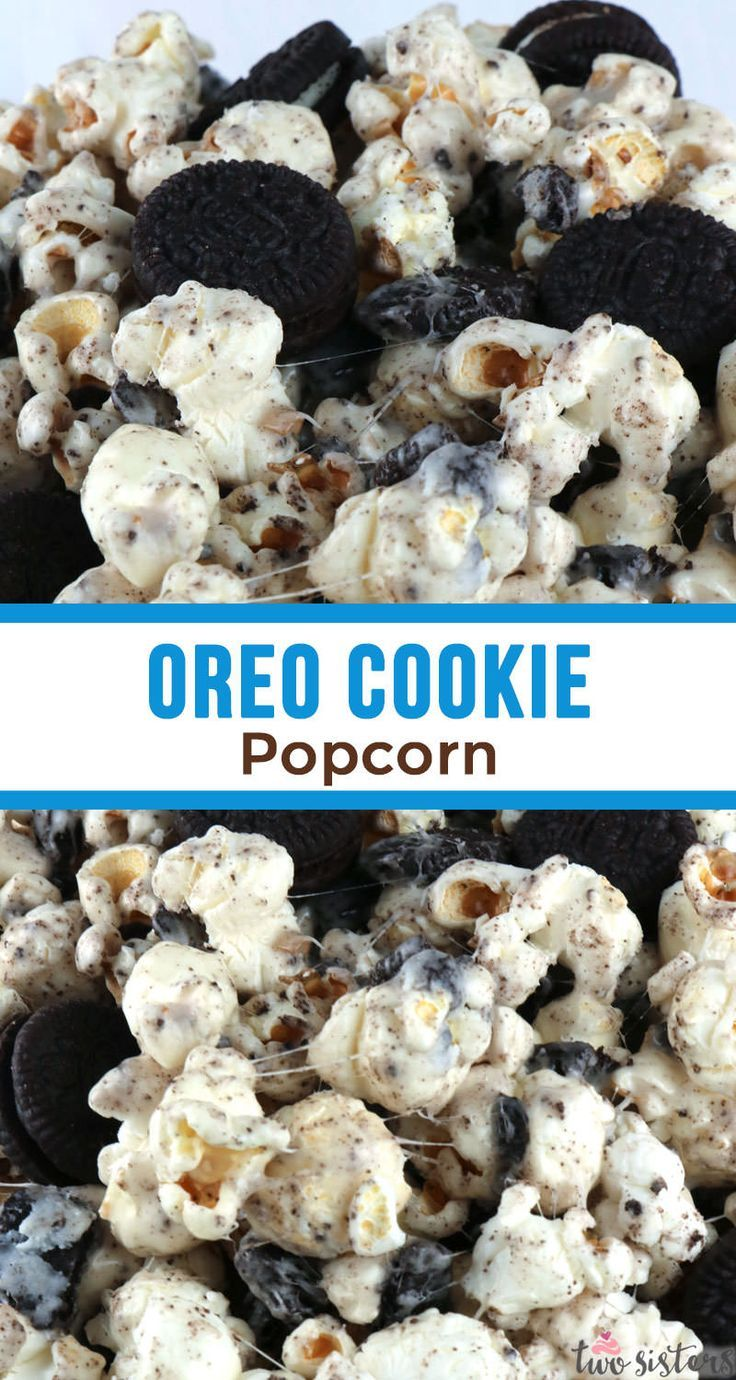 Oreo Cookie Popcorn - Two Sisters