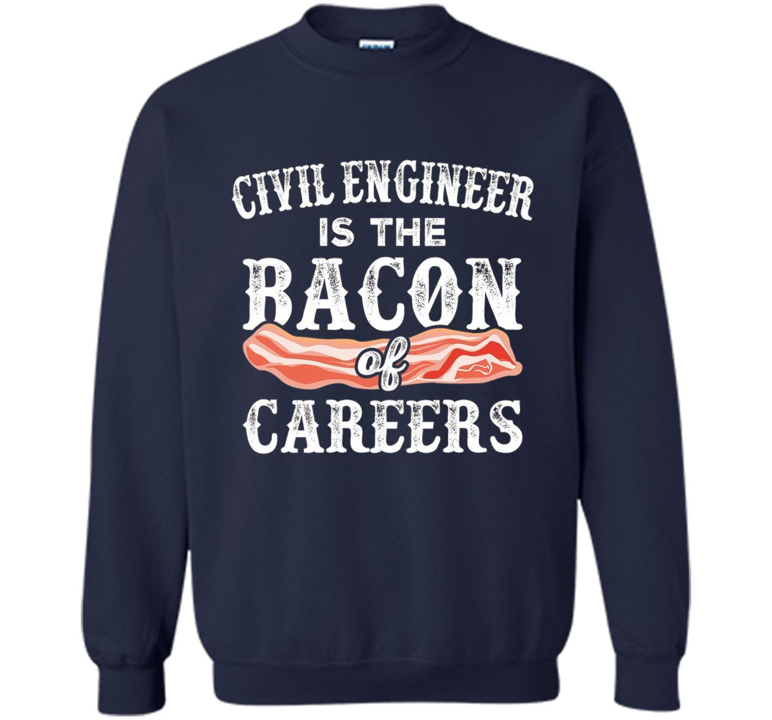 Civil Engineer The Bacon of Careers Funny Tee Vision T-Shirt