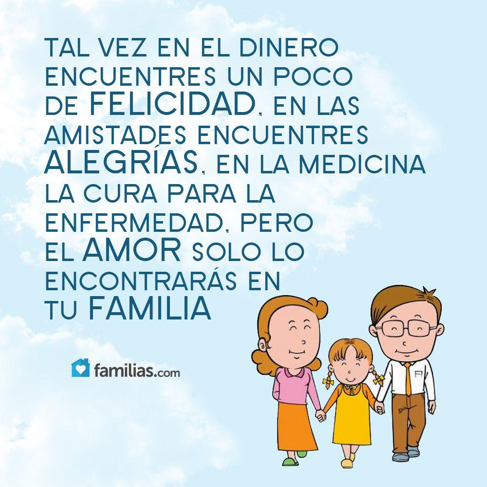 Familias Frases De Amor Familia Píldoras De La Felicidad Imagenes Para Estados