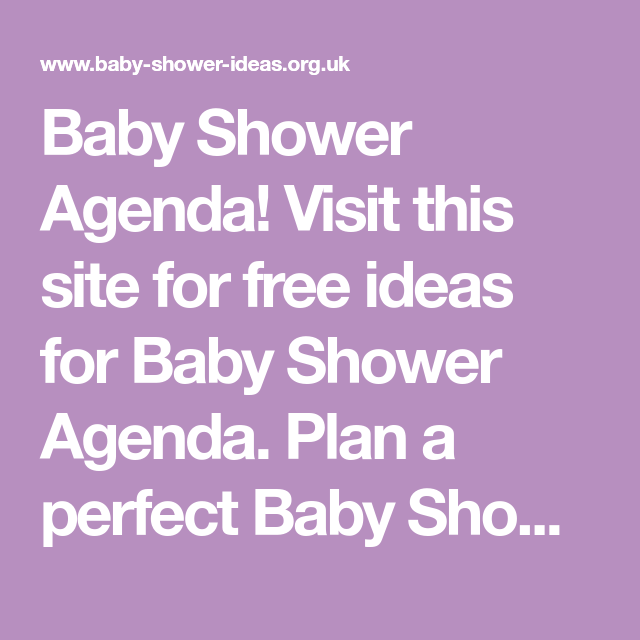 Baby Shower Agenda Visit This Site For Free Ideas For Baby Shower