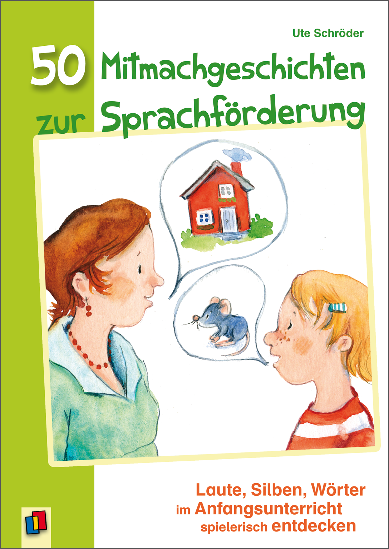 50 Mitmachgeschichten Zur Sprachforderung Mitmachgeschichten Sprachforderung Sprachbildung