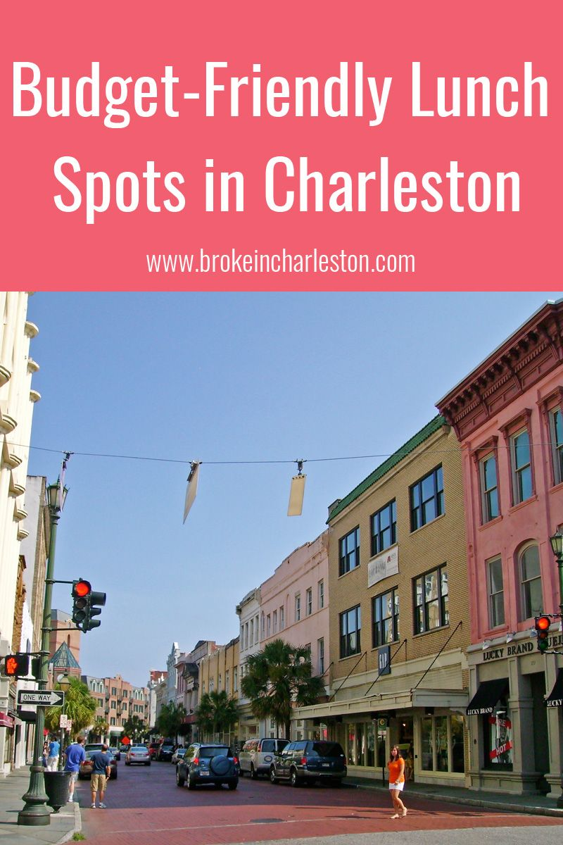 Budget Friendly Restaurants That Serve An Amazing Lunch In Charleston South Carolina
