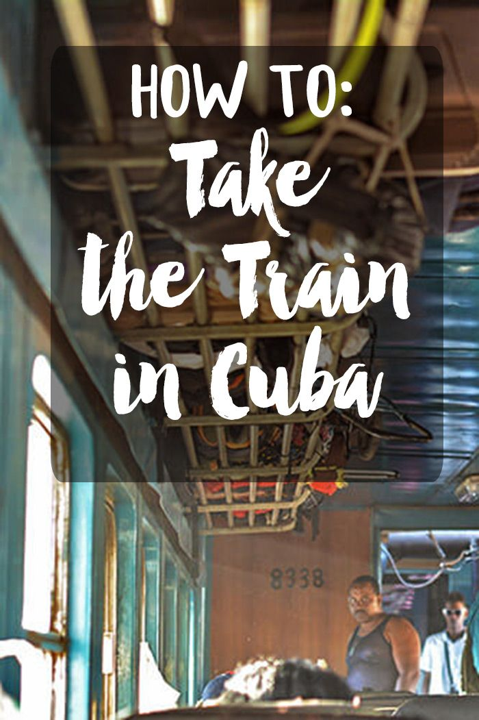 Everything you need to know about navigating Cuba's train system. It may not be the most comfortable experience, but you'll get a taste of real life Cuba! And save cash while cruising through the beautiful countryside!  #cuba, #cubatravel, #travelcuba, cuba travel, travel cuba, cuba train travel, cuba travel tips, travel cuba tips, travel cuba 2018