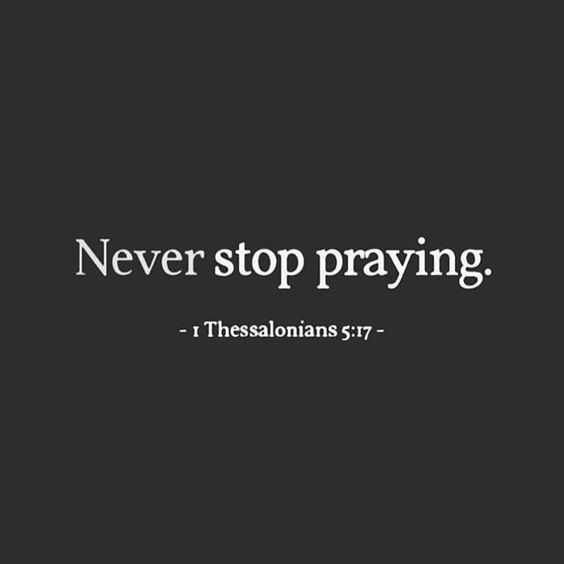 Never Stop Praying   Daily Motivation