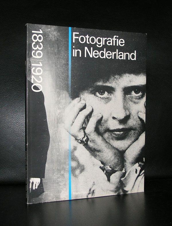 Bolten/De Leeuw#FOTOGRAFIE IN NEDERLAND 1839-1920#nm+,