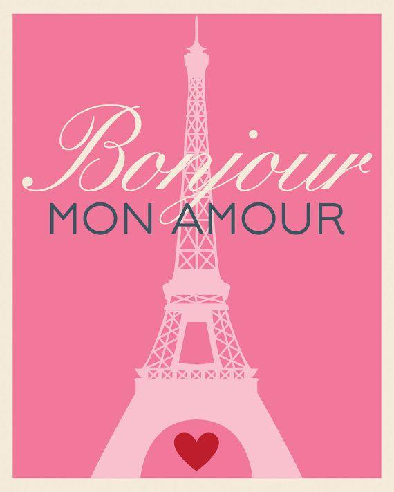 bonjour mon amour hello my love paris eiffel by. Black Bedroom Furniture Sets. Home Design Ideas