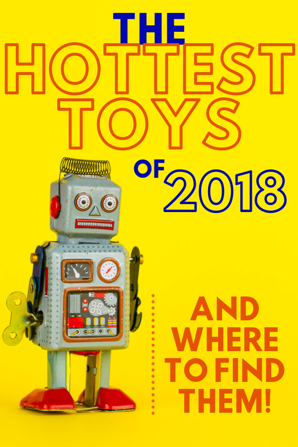 2018 best toys best christmas gifts for kids 2018 what do kids want for christmas this year in this kids gift guide ive rounded up the hottest toys of