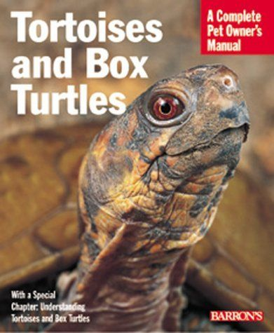 Tortoises And Box Turtles Complete Pet Owner S Manual By Hartmut Wilke Http Www Amazon Com Dp 0764111817 Ref Cm Sw R Pi Dp Gr Box Turtle Turtle Pet Owners