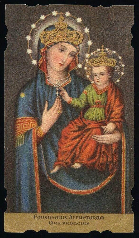 Consuelo De Los Afligidos Santisima Virgen Maria Madre Bendita Virgen Maria