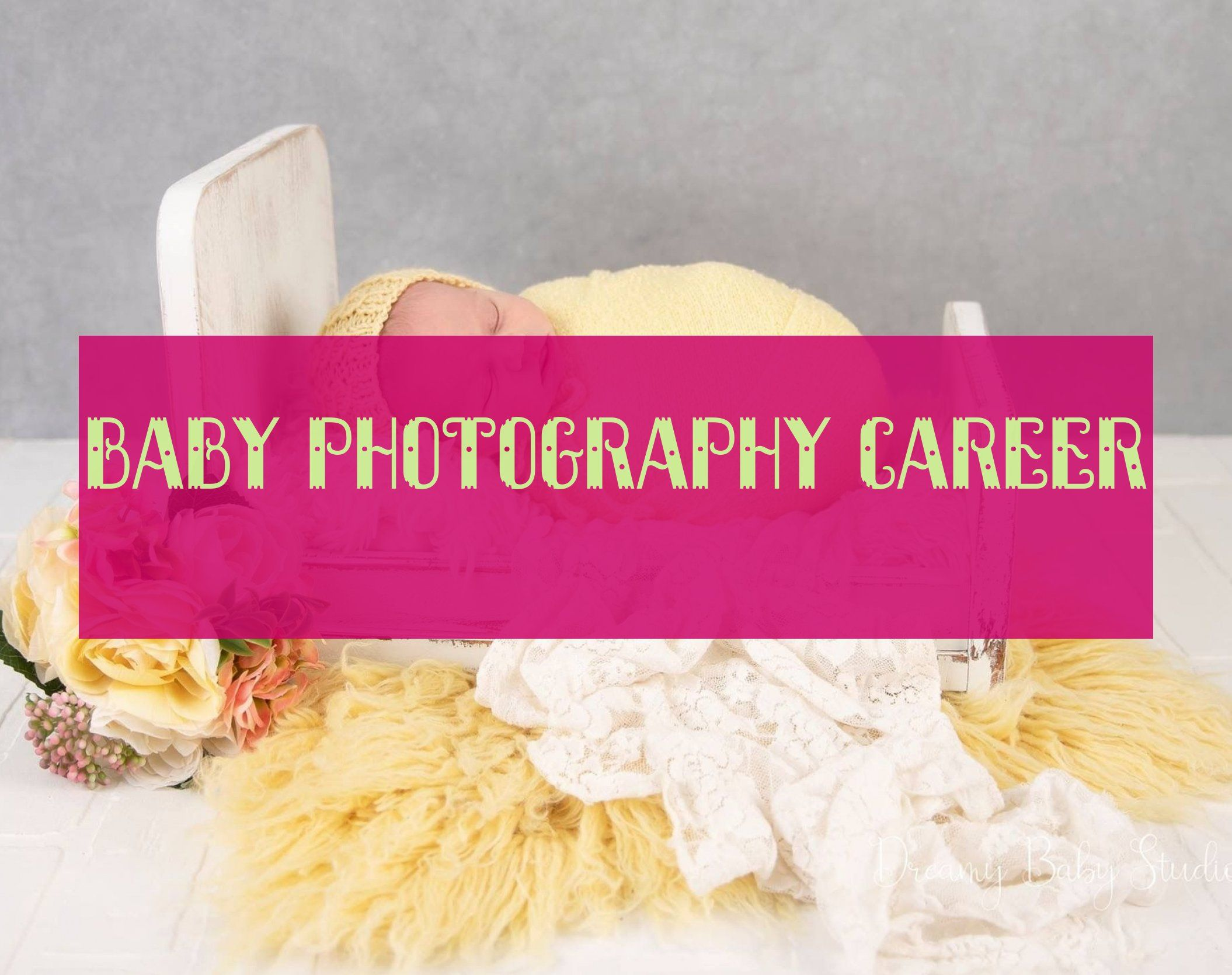 Carrière De Photographe De Bébé Baby Photography Career