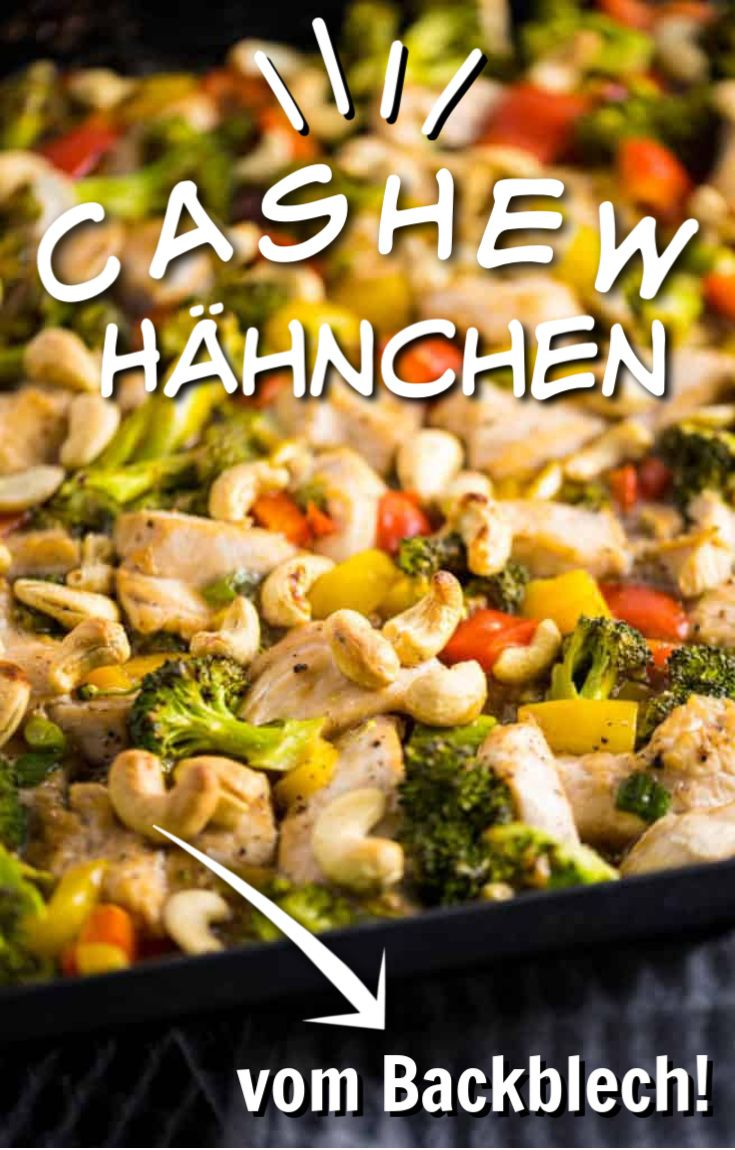 Cashew Chicken vom Backblech