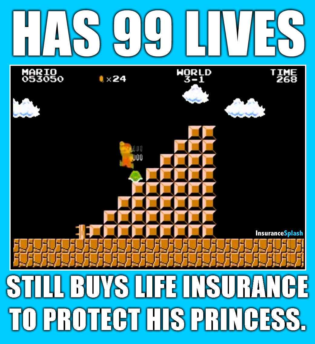 Insurance Life Quotes Even Super Mario Knows He Isn't Invincible Financial Counselor