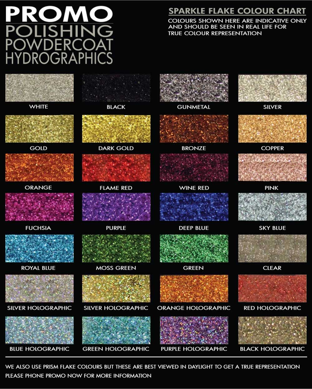 Sparkly powder coat paints. There are many other colors and