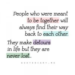 We Were Meant To Be Together Quotes. QuotesGram