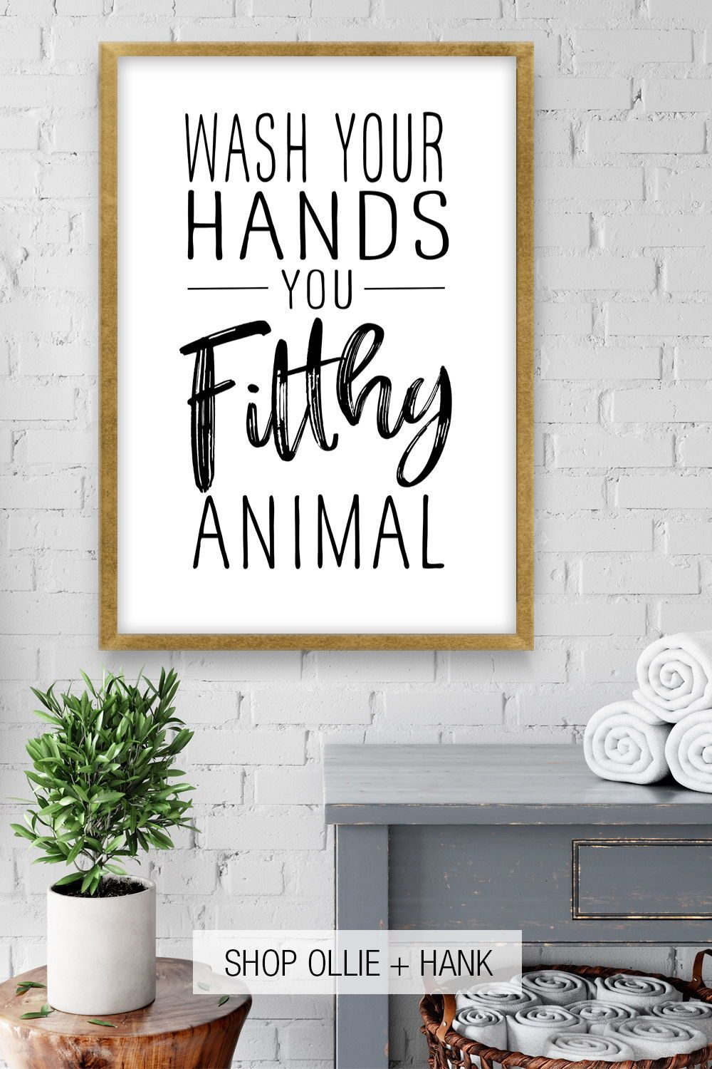 Photo of Wash Your Hands You Filthy Animal Printable