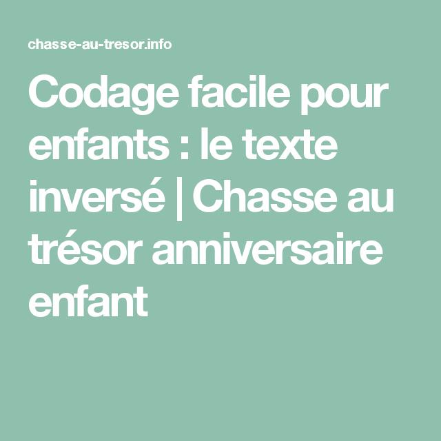 Codage Facile Pour Enfants Le Texte Inverse Chasse Au Tresor
