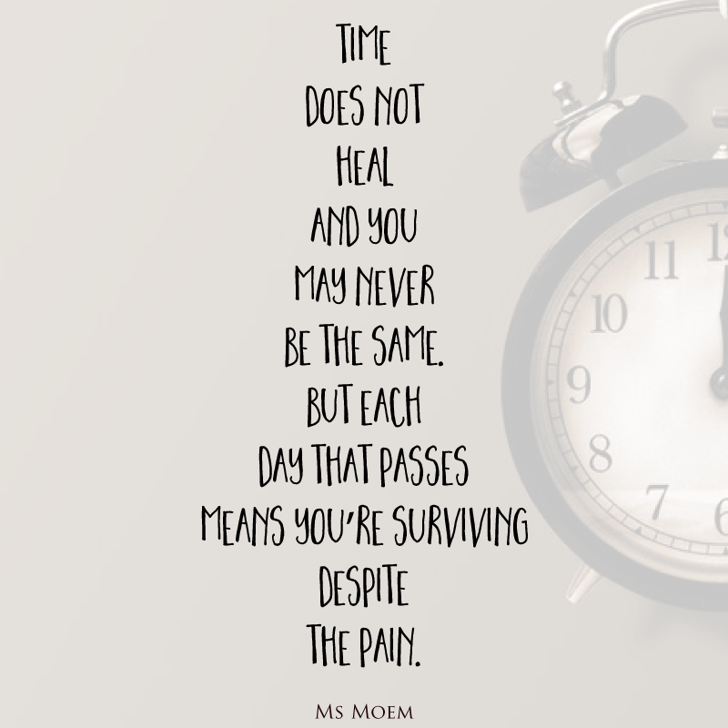 Time Does Not Heal Rhyming Quotes Rhyming Poems Poem Quotes